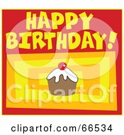 Royalty Free RF Clipart Illustration Of A Happy Birthday Greeting Of A Cupcake Over Colorful Rectangles