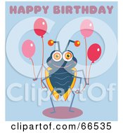 Royalty Free RF Clipart Illustration Of A Birthday Bug Holding Balloons With Text
