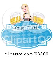 Royalty Free RF Clipart Illustration Of A Blue Oktoberfest Sign With A Blond Woman Serving Frothy Beers by Pushkin