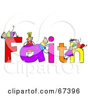 Royalty Free RF Clipart Illustration Of Children With FAITH Text