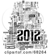 Royalty Free RF Clipart Illustration Of A Year Of 2012 Word Collage On White