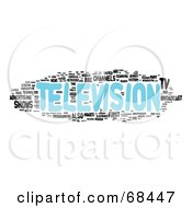 Royalty Free RF Clipart Illustration Of A Television Word Collage Version 1 by MacX