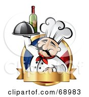 Royalty Free RF Clipart Illustration Of A Pleasant Chef Holding Wine And A Platter On A French Logo With A Gold Banner by TA Images