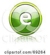 Royalty Free RF Clipart Illustration Of A Shiny 3d Green Button Lowercase E by chrisroll