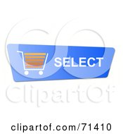 Royalty Free RF Clipart Illustration Of A Blue Select Shopping Cart Button On White by oboy