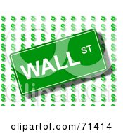 Royalty Free RF Clipart Illustration Of A Wall Street Sign Over A Background Of Dollar Symbols by oboy