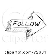 Royalty Free RF Clipart Illustration Of A Black And White Sketched Follow Arrow by Arena Creative