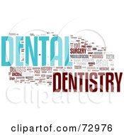 Royalty Free RF Clipart Illustration Of A Word Collage Of Words Dentistry Version 2