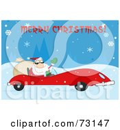 Royalty Free RF Clipart Illustration Of A Merry Christmas Greeting With Santa Driving His Red Sports Car In The Snow