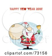 Royalty Free RF Clipart Illustration Of A Happy New Year 2010 Greeting With Santa Ringing A Bell And Carrying A Sack
