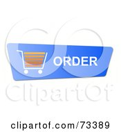 Royalty Free RF Clipart Illustration Of A Blue Order Shopping Cart Button On White by oboy
