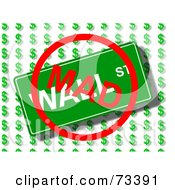 Royalty Free RF Clipart Illustration Of A MAD Sign Over A Wall Street Sign Over Dollar Symbols by oboy