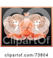 Royalty Free RF Clipart Illustration Of Two Gorgeous Women With Long Straight Hair Around A Crest With A Banner And Crown With Fashion Text