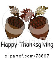 Royalty Free RF Clipart Illustration Of A Happy Thanksgiving Greeting With Two Acorns by Pams Clipart
