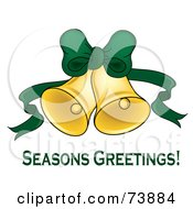 Royalty Free RF Clipart Illustration Of Seasons Greetings Text Under Two Ringing Christmas Bells With A Green Bow And Ribbon