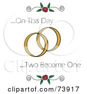 Royalty Free RF Clipart Illustration Of On This Day Two Become One Text With Roses And Wedding Rings by Pams Clipart