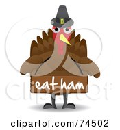 Turkey Bird Wearing A Pilgrim Hat And A Sign Saying Eat Ham