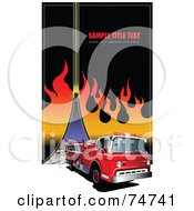 Royalty Free RF Clipart Illustration Of A Background Of A Fire Truck With Sample Text Flames And A Zipper