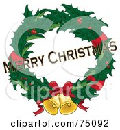 Royalty Free RF Clipart Illustration Of A Merry Christmas Greeting Over A Red And Green Holly Wreath With Ribbons And Bells by Pams Clipart