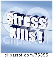 Royalty Free RF Clipart Illustration Of A 3d Stress Kills Background On Blue