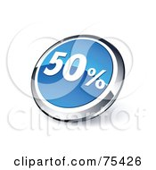 Royalty Free RF Clipart Illustration Of A Round Blue And Chrome 3d Fifty Percent Web Site Button by beboy