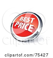 Royalty Free RF Clipart Illustration Of A Round Red And Chrome 3d Best Price Web Site Button by beboy