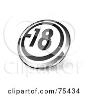 Royalty Free RF Clipart Illustration Of A Round Black White And Chrome 3d 18 Web Site Button