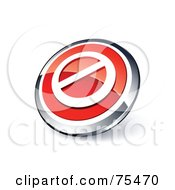 Royalty Free RF Clipart Illustration Of A Round Red And Chrome 3d Prohibited Web Site Button