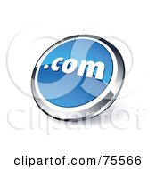 Royalty Free RF Clipart Illustration Of A Round Blue And Chrome 3d Dot Com Web Site Button