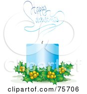 Royalty Free RF Clipart Illustration Of A Blue Candle With Holly And Smoke Reading Happy Christmas