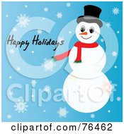 Royalty Free RF Clipart Illustration Of A Happy Holidays Snowman Greeting On Blue With Snowflakes by Pams Clipart