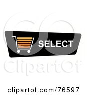 Royalty Free RF Clipart Illustration Of A Black Select Shopping Cart Button On White by oboy