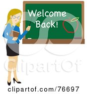 Royalty Free RF Clipart Illustration Of A Blond Caucasian Female School Teacher Pointing To A Chalk Board With Welcome Back And An Apple by Rosie Piter