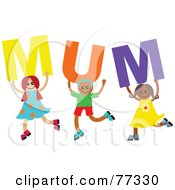 Royalty Free RF Clipart Illustration Of A Group Of Diverse Children Spelling Mum by Prawny