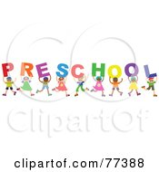 Royalty Free RF Clipart Illustration Of A Diverse Group Of Children Spelling The Word Preschool
