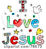Royalty Free RF Clipart Illustration Of Colorful I Love Jesus Words