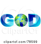 Royalty Free RF Clipart Illustration Of A 3d Word God With The Earth As The O by Prawny