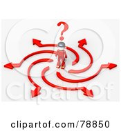 Royalty Free RF Clipart Illustration Of A 3d Red Minitoy Person Standing In A Crossroads Of Crazy Arrows Choices And Opportunities