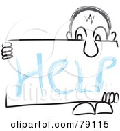 Royalty Free RF Clipart Illustration Of A Long Nosed Sketch Guy Holding A HELP Sign Board by MacX