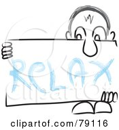 Royalty Free RF Clipart Illustration Of A Long Nosed Sketch Guy Holding A RELAX Sign Board by MacX