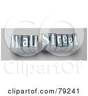 Royalty Free RF Clipart Illustration Of 3d Typeset Words Wall Street