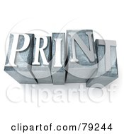 Royalty Free RF Clipart Illustration Of A 3d Typeset Word Print Version 7