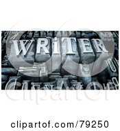 Royalty Free RF Clipart Illustration Of A 3d Group Of Typeset Blocks With WRITER In The Center Version 2