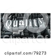 Royalty Free RF Clipart Illustration Of A 3d Group Of Typeset Blocks With QUALITY In The Center Version 2