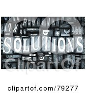 Royalty Free RF Clipart Illustration Of A 3d Group Of Typeset Blocks With SOLUTIONS In The Center Version 2