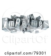 Royalty Free RF Clipart Illustration Of A 3d Typeset Word Imprimes