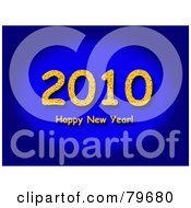 Royalty Free RF Clipart Illustration Of A Yellow Happy New Year Greeting Under 2010 On Blue