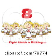 Red Number Eight And Text Over Eight Maids A Milking