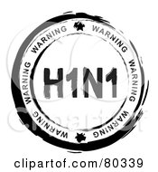 Royalty Free RF Clipart Illustration Of A Black And White Circular Warning H1N1 Stamp