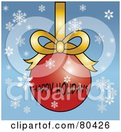 Royalty Free RF Clipart Illustration Of A Red Happy Holidays Christmas Ornament On A Gold Bow Over Blue With Snowflakes by Pams Clipart